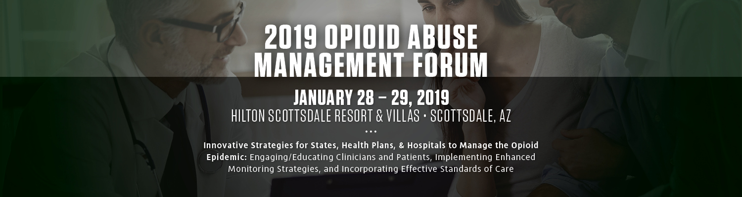 2019 Opioid Abuse Management Forum