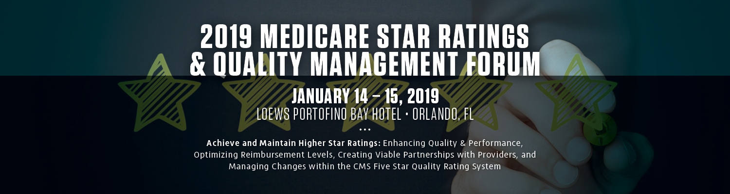 2019 Medicare Star Ratings & Quality Management Forum