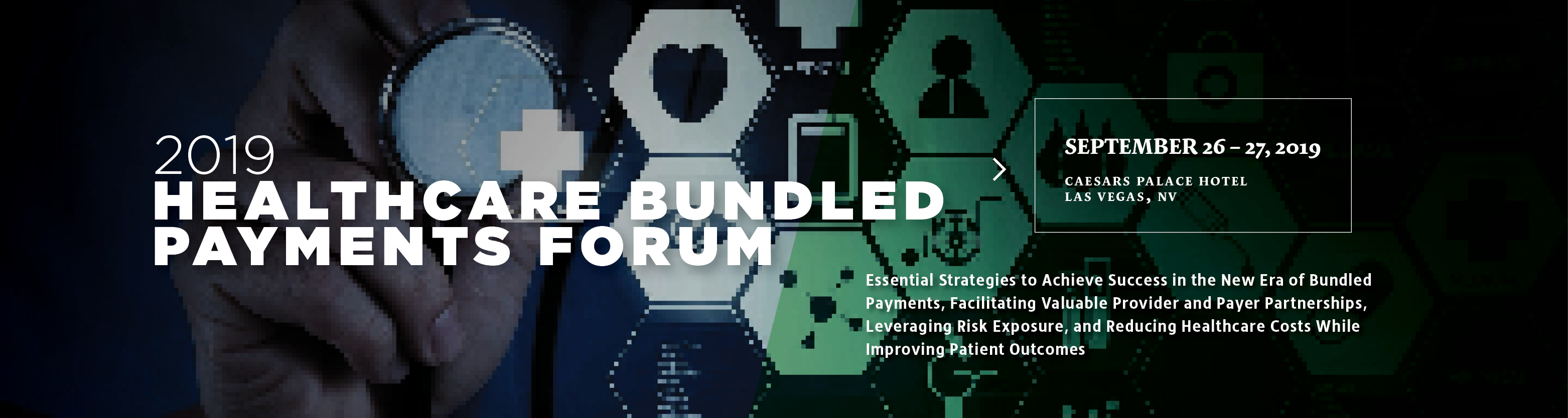 2019 Healthcare Bundled Payments Forum