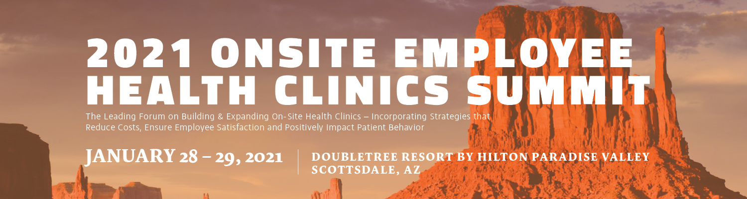 2021 Onsite Employee Health Clinics Summit