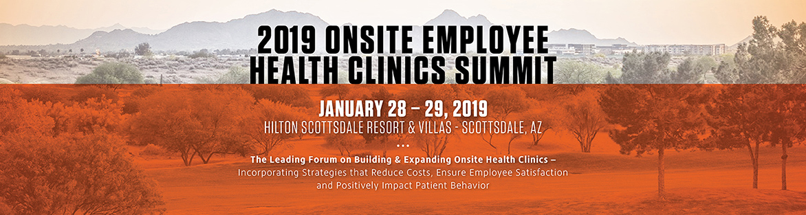 2019 Onsite Employee Health Clinics Summit