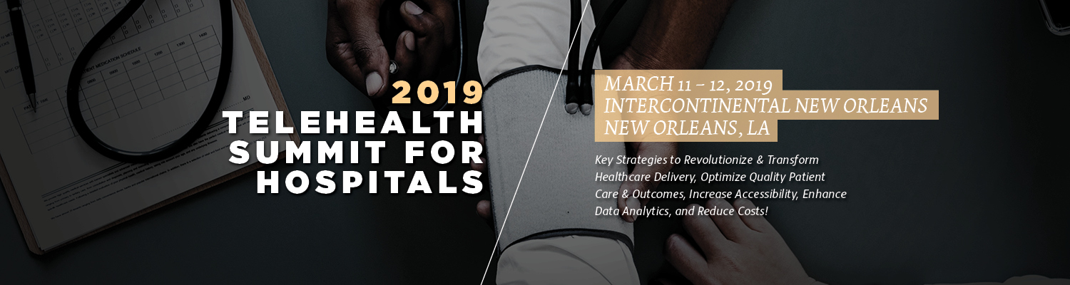 2019 Telehealth Summit for Hospitals